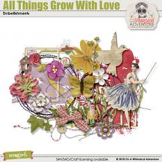 All Things Grow With Love Embellishments by On A Whimsical Adventure