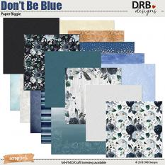 Don't Be Blue Paper Biggie by DRB Designs | ScrapGirls.com