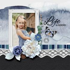 """Life is Good"" digital Scrapbook Layout by Darryl Beers"