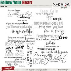 Follow Your Heart Word Arts