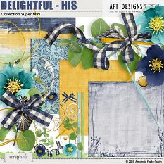 Delightful - His Collection by AFT Designs