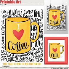 I Love Coffee Printable Wall Art