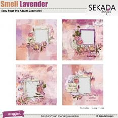 Easy Page Pro Album: Smell Lavender Super Mini
