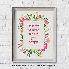 Printable Art: 5x7 and 8x10 Do More of What Makes You Happy - Framed Sample
