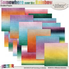 Somewhere Over The Rainbow Gradient Papers by On A Whimsical Adventure
