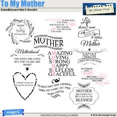 To My Mother Embellishment Mini 5 WordArt by Aftermidnight Design