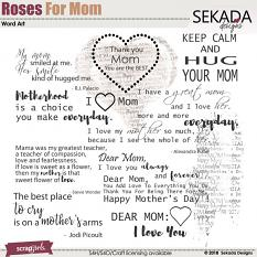 Roses For Mom Word Art