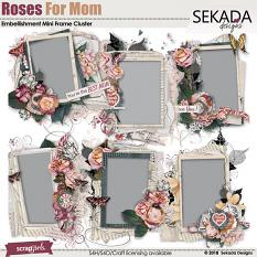 Roses For Mom Embellishment Mini Frame Cluster