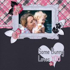"""Some Bunny Loves You"" digital scrapbook layout by Carmel Munro"