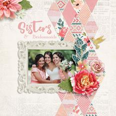 """Sisters and Bridesmaids"" digital scrapbook layout by Darryl Beers"