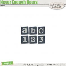 Never Enough Hours Alpha by On A Whimsical Adventure