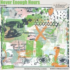 Never Enough Hours Transfers by On A Whimsical Adventure