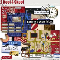2 Kool 4 Skool Collection by Designs by Helly