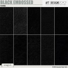 Embossed - Black Papers by AFT Designs - Amanda Fraijo-Tobin @ScrapGirls.com
