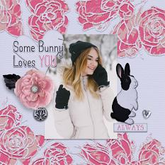 """""""Some Bunny Loves You"""" digital scrapbook layout by Darryl Beers"""