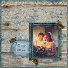 """Loving Glance"" digital scrapbooking layout using Scrap Simple:    Painted Wood, Spattered and Grungy Paper Templates, Simply Vintage Photo Masks"