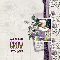 """All Things Grow with Love"" digital scrapbook layout by Geraldine Touitou"