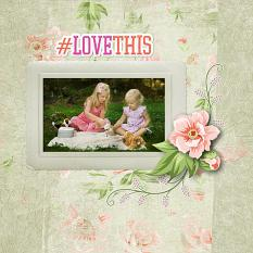 """#Love This"" digital scrapbook layout by Carmel Munro"