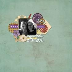 Anywhere With You layout by Cheré Kaye Designs
