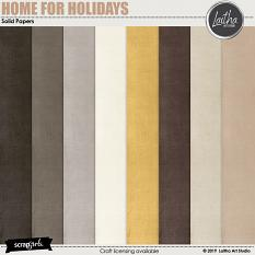 Home For Holidays - Solids