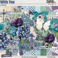 With You Collection by DRB Designs | ScrapGirls.com