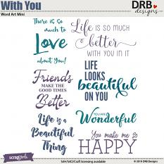 With You Word Art Mini by DRB Designs | ScrapGirls.com