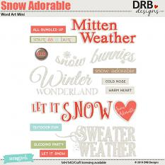Snow Adorable Word Art Mini by DRB Designs | ScrapGirls.com