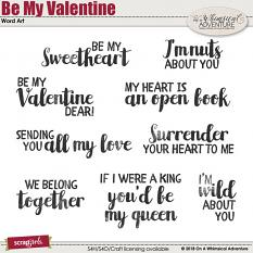 Be My Valentine Word Art by On A Whimsical Adventure