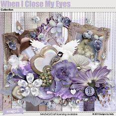 When I Close My Eyes Collection by Designs by Helly