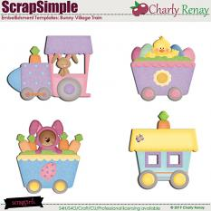 Scrapsimple Embellishment Templates: Bunny Village Train By Charly Renay