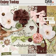 Enjoy Today Collection Mini by DRB Design Studio | ScrapGirls.com