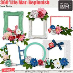 360°Life Mar: Replenish Frames