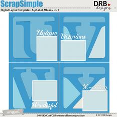 ScrapSimple Digital Layout Templates: Alphabet Album U-X by DRB Designs | ScrapGirls.com