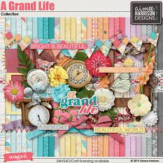 A Grand Life Collection