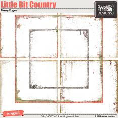 Little Bit Country Messy Edges