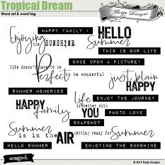 Tropical Dream Word art and Word tag by florju designs