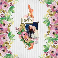"""Loved"" digital scrapbook layout by Shauna Trueblood"