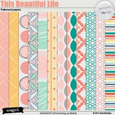 This Beautiful Life Patterned papers biggie