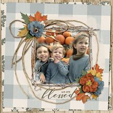 We Are Blessed digital scrapbooking layout by Ginny Whitcomb featuring the Fall Farmhouse Collections