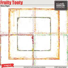 Fruity Tooty Messy Edges