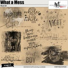 What a Mess Word Art