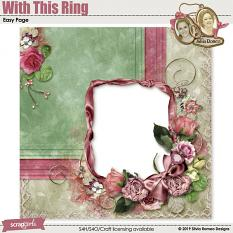 With This Ring Easy Page by Silvia Romeo