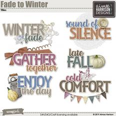 Fade to Winter Titles