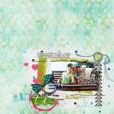 You are mine layout using Loving you... Embellishments