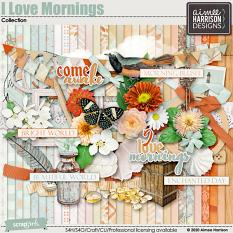 I Love Mornings Collection
