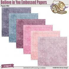 Believe In You Embossed Papers by Silvia Romeo