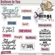 Believe In You Word Arts And Word Bits by Silvia Romeo