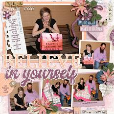 CT Layouts using Believe In You by Connie Prince