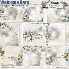 Welcome Here Easy Page Pro : Album of 9 QP by Florju Designs