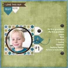 """""""Love This Guy Right Here"""" digital scrapbooking layout using Just For Him Collection Mini"""